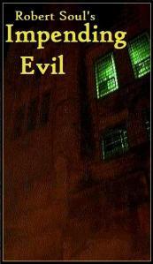Impending Evil