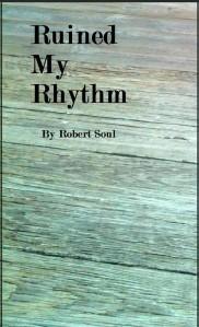 Ruined My Rhythm Cover