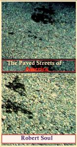 The Paved Streets of America