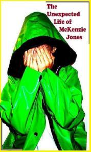 The Unexpected Life of McKenzie Jones